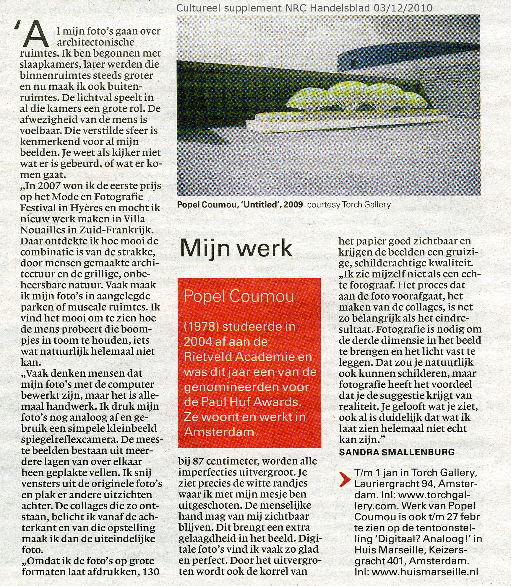 NRC Cultureel Supplement December 3th 2010 About my solo in TORCH Gallery By Sandra Smallenburg