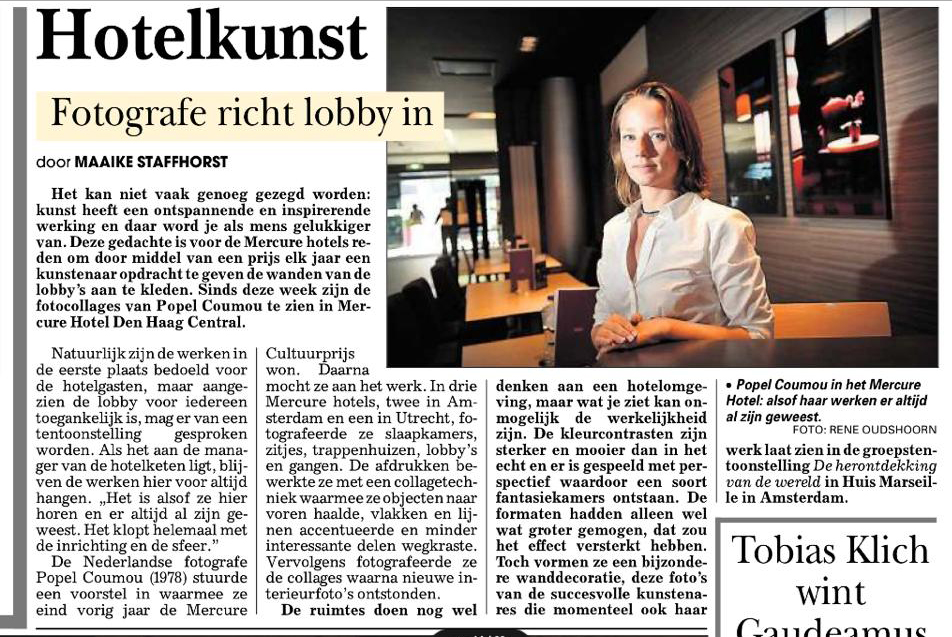 10/09/2013 Telegraaf By: Maaike Staffhorst. About the work I made for the Mercure Culture Prize. That's permanently in the Lobby of Mercure The Hague Central.